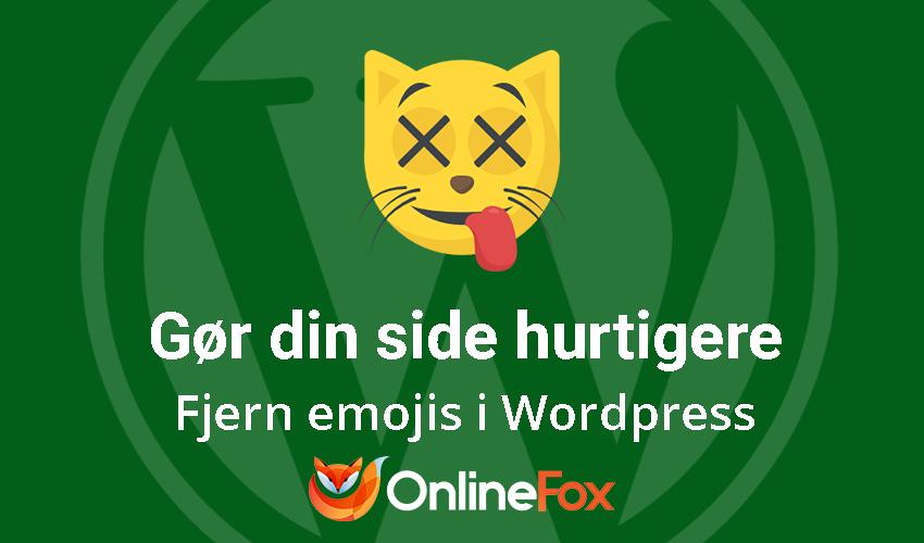 Sådan fjerner du WordPress emojis på din WordPress-side